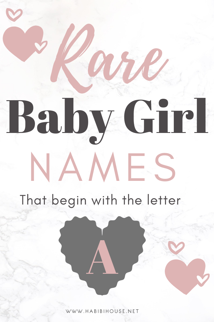 Extremely Unique Baby Girl Names that Start With the Letter