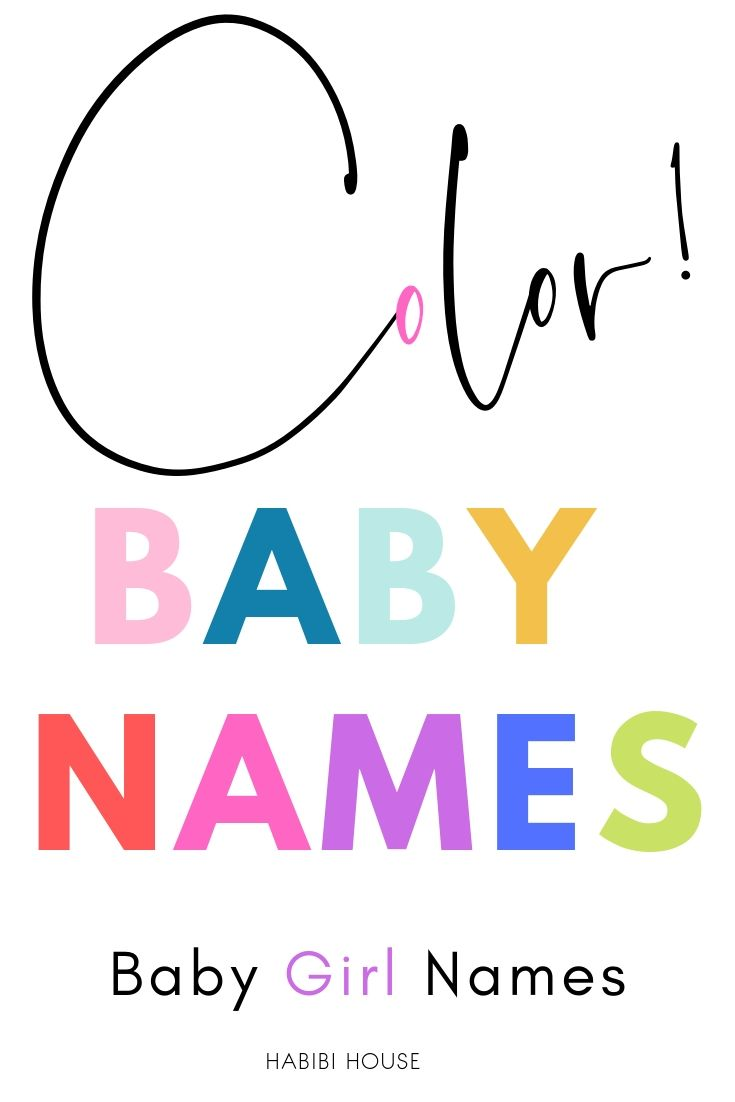 30 Perfect Color Baby Names For Girls! - Habibi House